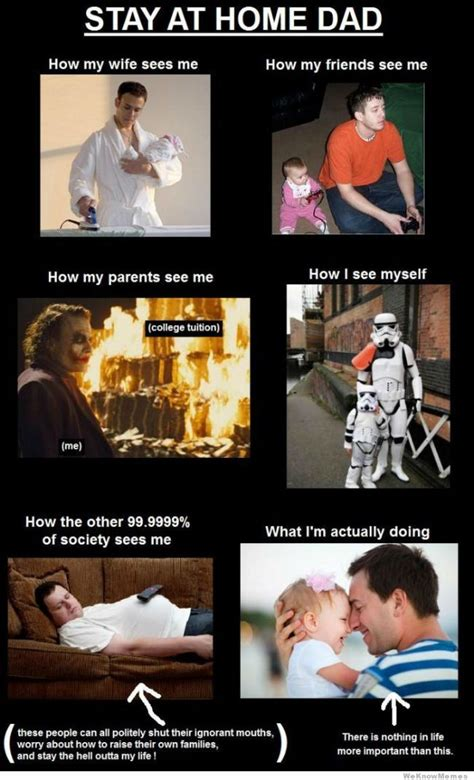 Dad Meme - why being a stay at home parent is the toughest job in the