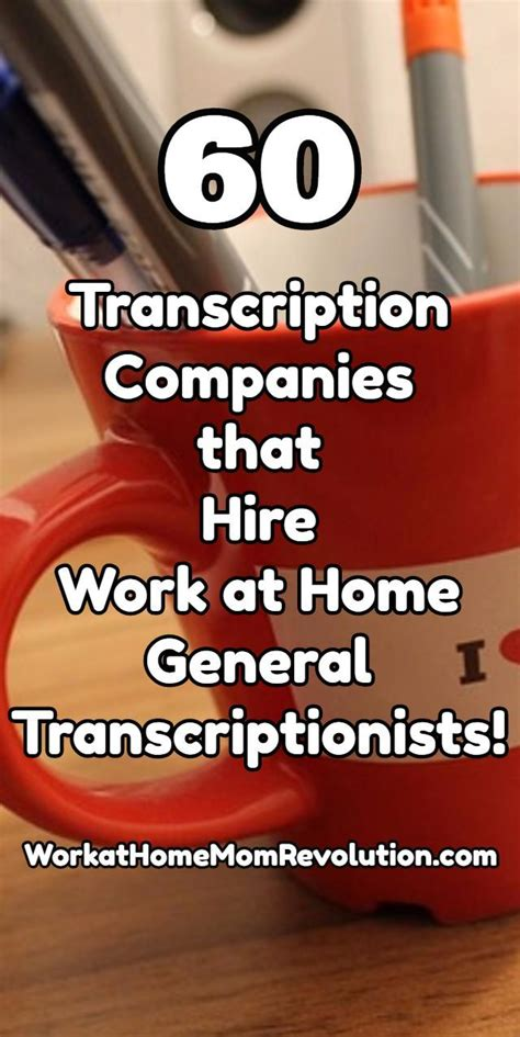 list of 60 general transcription companies that hire home