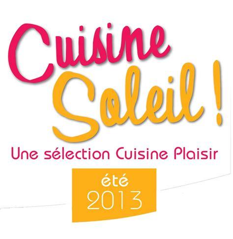 cuisine plaisir fr 81 best images about cuisine soleil une s 233 lection