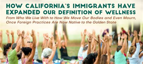 zocalo wellness how california s immigrants have expanded our definition