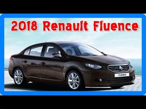 renault fluence 2018 2018 renault fluence redesign interior and exterior youtube
