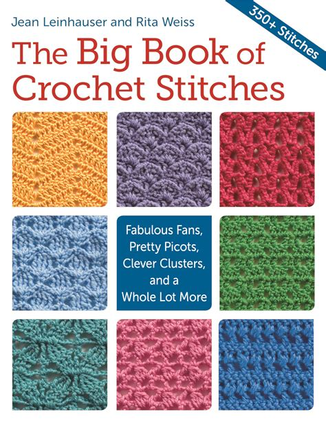 big book pictures the big book of crochet stitches oombawka design crochet