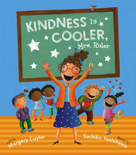 a difference teaching kindness character and purpose books kindness is cooler mrs ruler book by margery cuyler