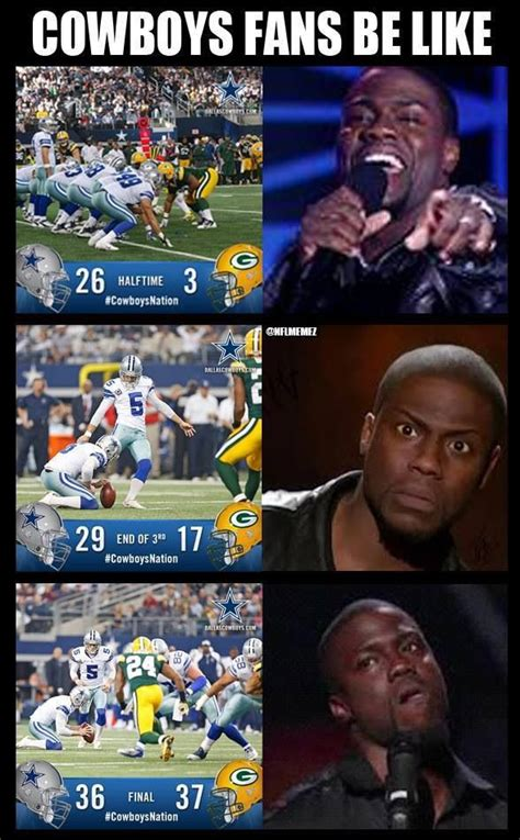 Cowboys Fans Be Like Meme - hilarious green bay packers come back for a big win