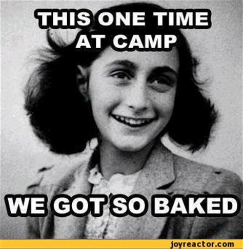 Anne Frank Memes - israel claims nazi death c excavations unearth link to