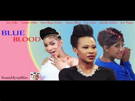 film blue nigeria youtube blue blood nigerian nollywood movie youtube