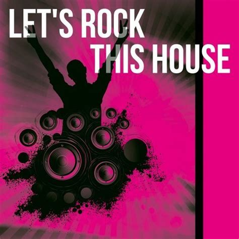 rock this house various artists let s rock this house berry parfait