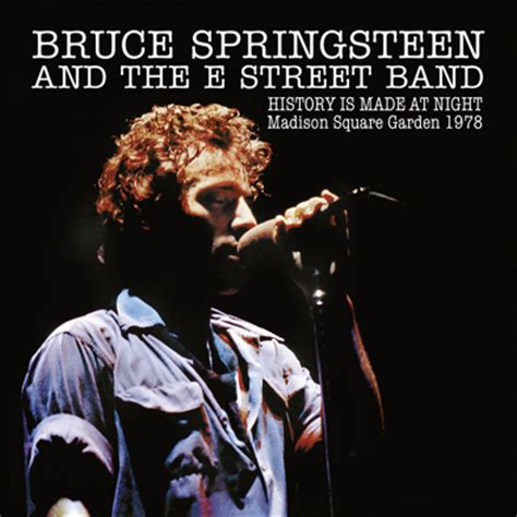 Springsteen Square Garden by Bruce Springsteen History Is Made At