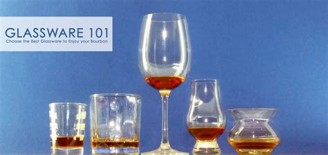 best barware glasses glassware 101 the best glassware to enjoy your bourbon
