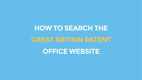Search In Great Britain How To Search The Great Britain Patent Office Website