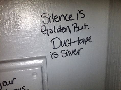 bathroom stall quotes seen in the stall silence is golden smosh