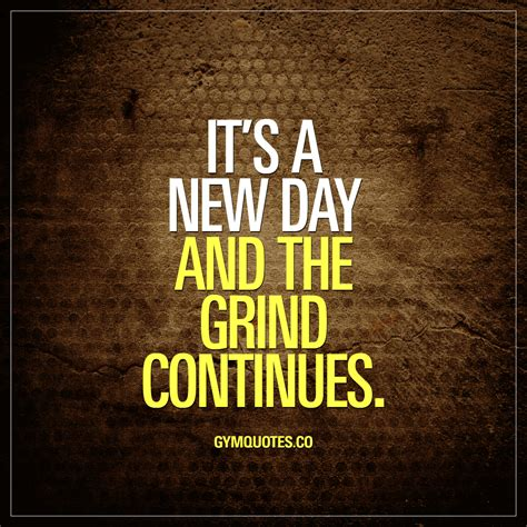 Back To The Grind by New Day Quotes Quotes Of The Day