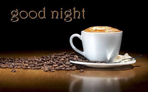 coffee night wallpaper good night with coffee cup hd wallpaper sekspic com