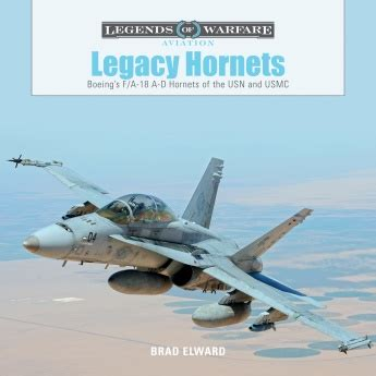 legacy hornets boeing s f a 18 a d hornets of the usn and usmc legends of warfare aviation books the 27th waffen ss volunteer grenadier division langemarck
