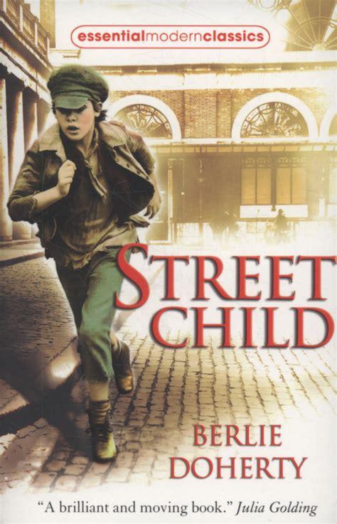 0007311257 street child essential modern classics street child by doherty berlie 9780007311255 brownsbfs