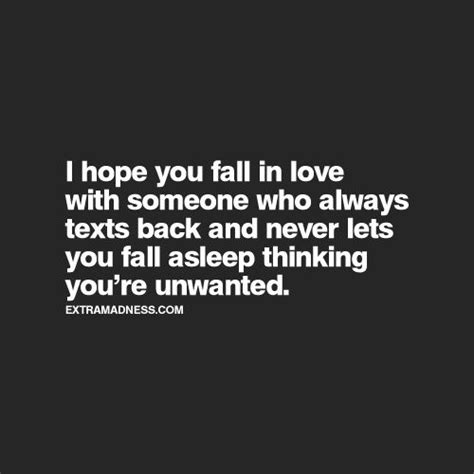 no texts no calls nothing but im still here thinking about you 25 best ideas about feeling unloved on pinterest