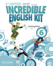 incredible english kit 3rd 0194443744 incredible english kit 3rd edition 6 activity book 3rd edition oxford university press