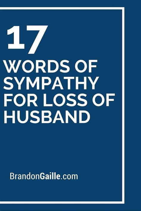 words of comfort for the loss of a pet 17 words of sympathy for loss of husband words and words