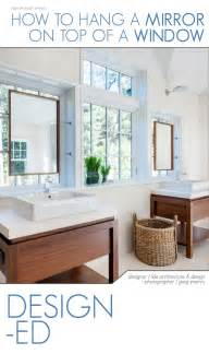 How To Hang A Vanity Mirror How To Hang A Mirror On A Window Bathroom Mirrors