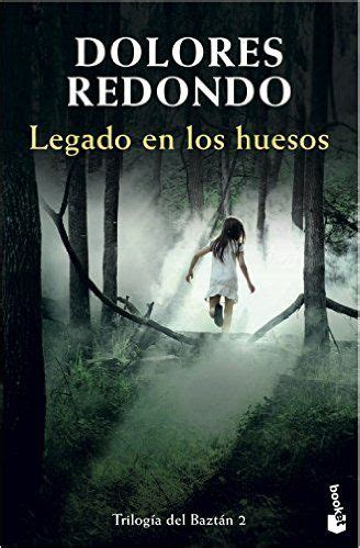 el legado 4 legado libro e descargar gratis descargar legado en los huesos de dolores redondo pdf kindle ebook legado en los huesos pdf
