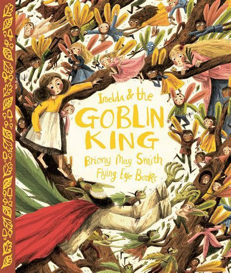 imelda and the goblin enchanting new fairy books fairy booklist sturdy for common things