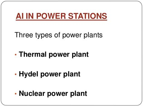 3 types of power artificial intelligence in power plants