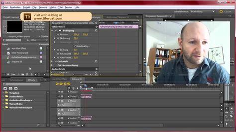 tutorial after effects deutsch transparentes video tutorial teil 2 schnitt mit