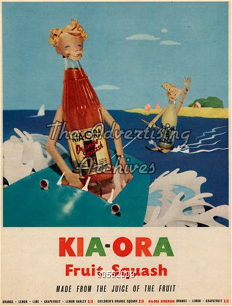 Kia Ora Advert The Advertising Archives Magazine Advert Kia Ora 1950s