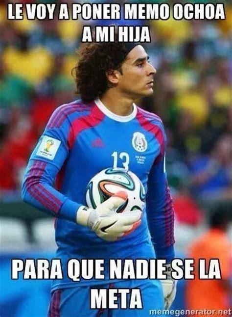 Ochoa Memes - los memes de memo ochoa mexico brasil lol taringa