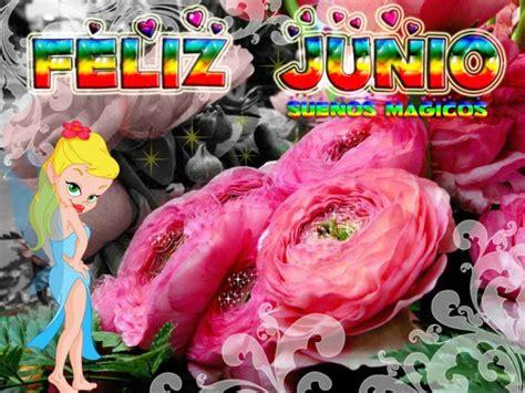 imagenes feliz junio im 225 genes y frases del mes de junio con mensajes de feliz