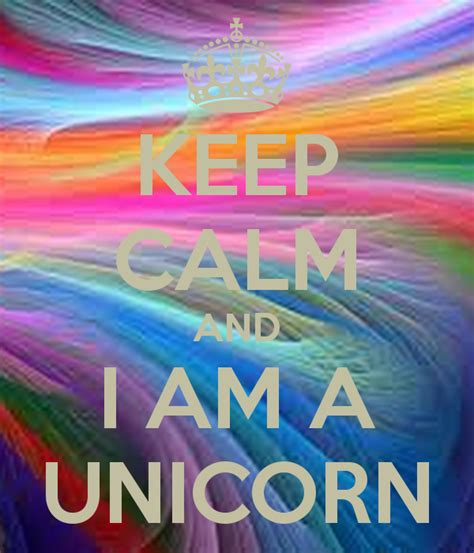 i am a keep calm and i am a unicorn poster alejo keep calm o