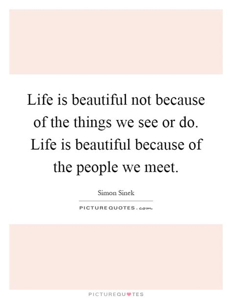 Because Is Not Pretty by Is Beautiful Not Because Of The Things We See Or Do