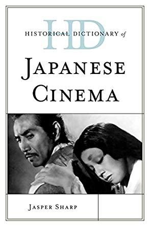 historical dictionary of horror cinema historical dictionaries of literature and the arts books historical dictionary of japanese cinema historical