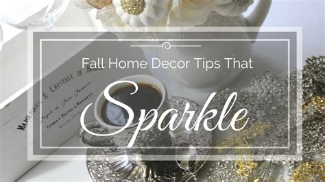 fall home decor tips that sparkle free give a way