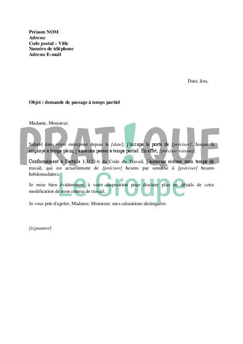 Exemple De Lettre Temps Partiel Lettre De Demande De Passage 224 Temps Partiel 224 L Initiative Du Salari 233 Pratique Fr