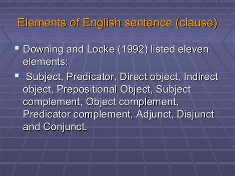 sentence pattern complement adjunct week 1grammarelements