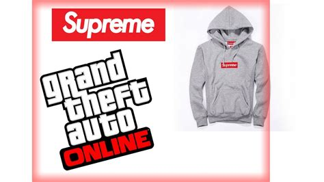 where to get supreme clothing how to get supreme clothing in gta 5
