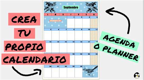 como hacer declaracin mensual 2016 c 243 mo hacer calendarios personalizados planner mensual o