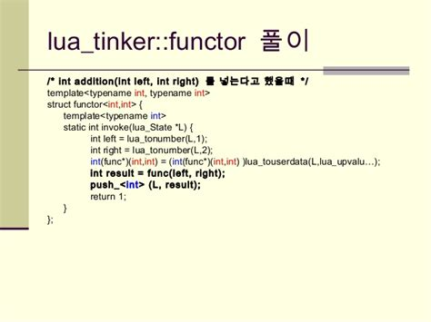 template metaprogramming kgc2006 template metaprogramming을 이용한 luatinker 구현