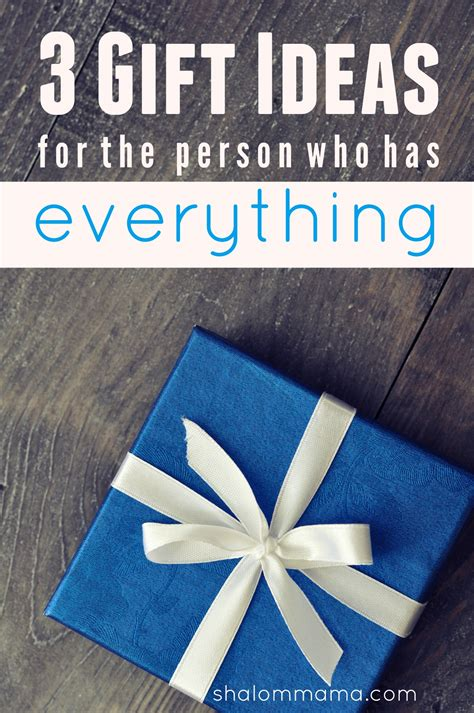 3 gift ideas for the person who has everything