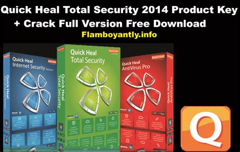 quick heal antivirus 2013 full version free download with crack rar heal version with free free antivirus software download