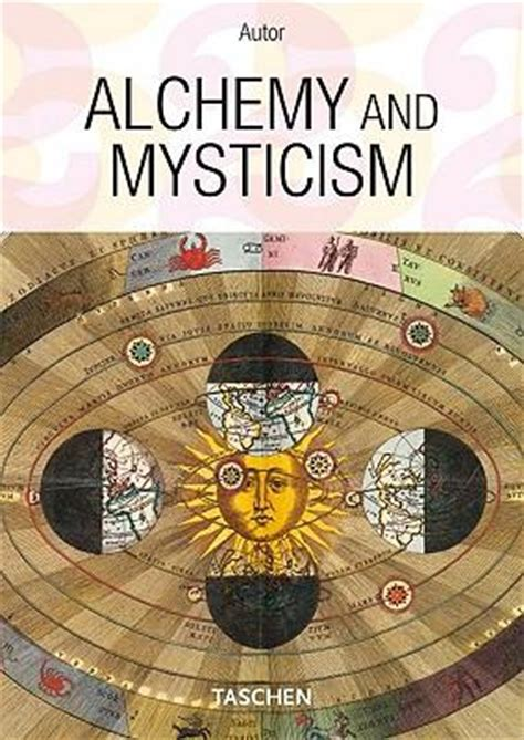 libro alchemy mysticism hermetic art alchemy and mysticism alexander roob 9783836514262