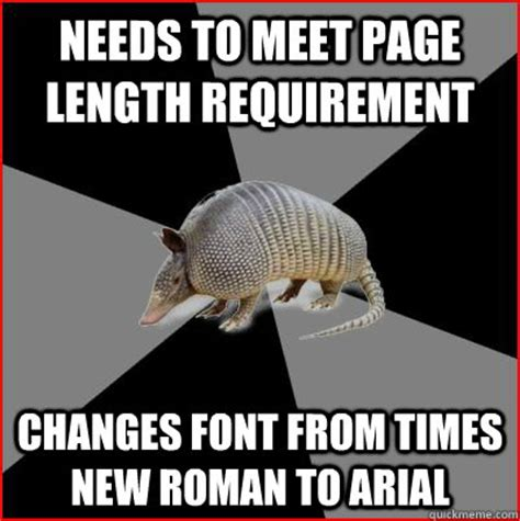 Armadillo Meme - needs to meet page length requirement changes font from