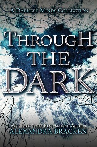 through the darkness books through the the darkest minds 1 5 2 5 3 5 by