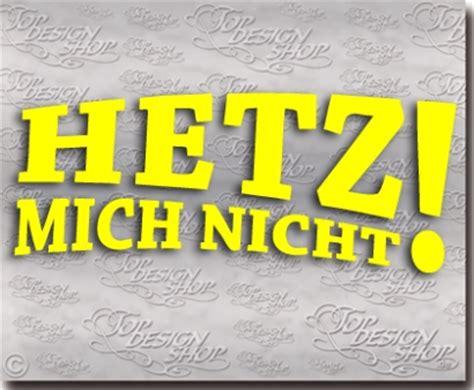 Lustige Autoaufkleber Schweiz hetz mich nicht aufkleber lustiger autoaufkleber g 252 nstig