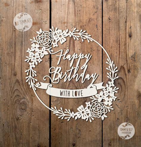 silhouette birthday card template svg pdf happy birthday greeting card design papercutting