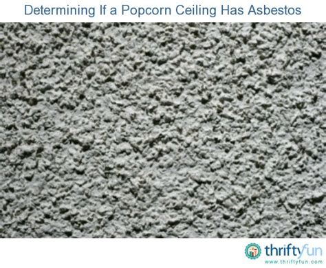 how do i if my popcorn ceiling has asbestos the of popcorn