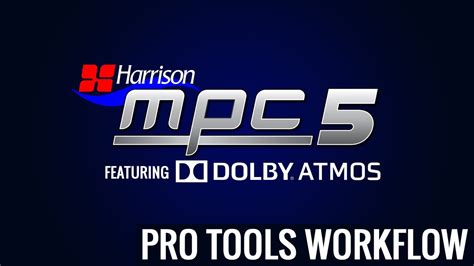 pro tools workflow pro tools workflow harrison dolby atmos integration
