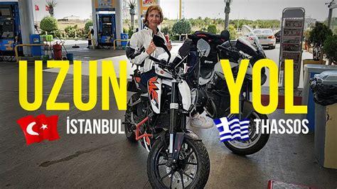 motosiklet ile yunanistan gezisi uzun yol hazirligi