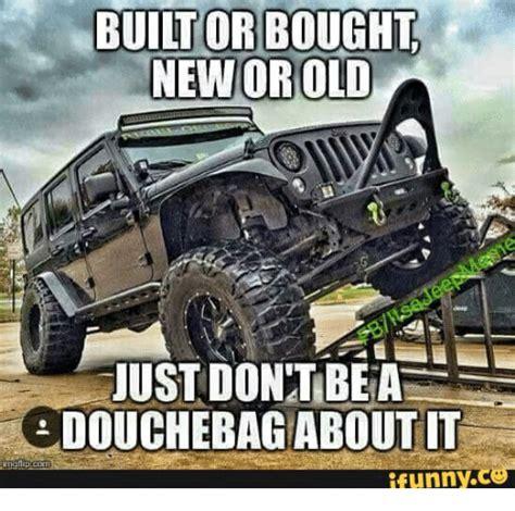 Off Road Memes - 25 best memes about jeep xj mud jeep xj mud memes